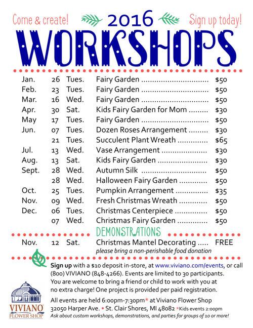 Viviano Flower Shop Workshops 2016