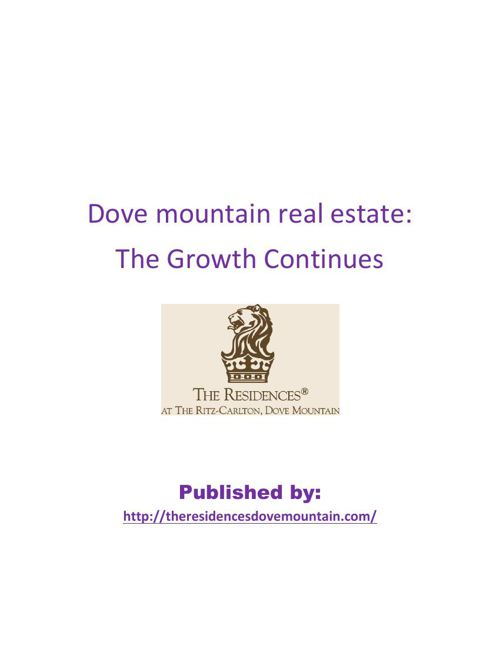 Dove mountain real estate:The Growth Continues
