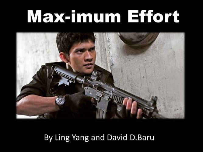 Max-Imum Effort