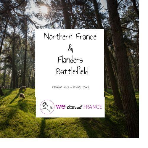 Northern France &  Flanders  Battlefield - Canadian Sites
