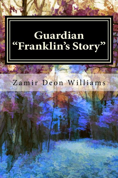 "Copy of Guardian ""Franklin's Story"""