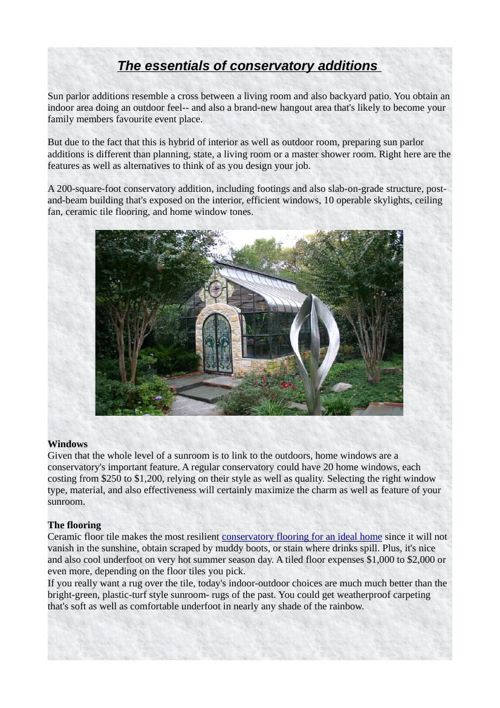 The essentials of conservatory additions