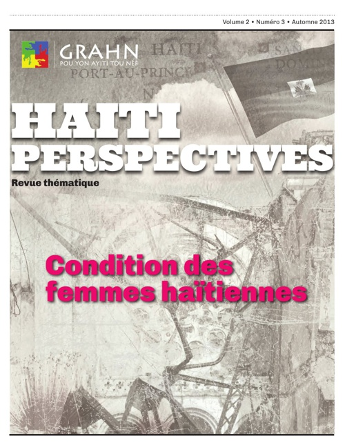 Haiti Perspectives Vol 2 No 3 Automne 2013