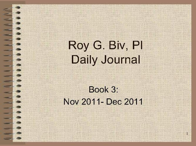 Roy G. Biv Daily Journal