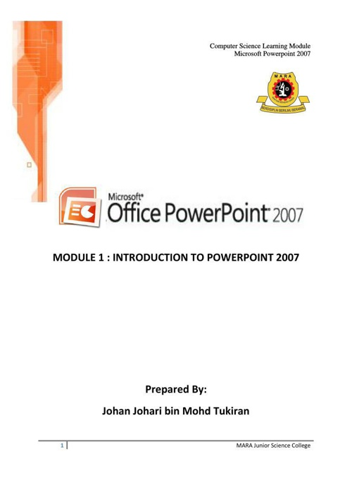 POWERPOINT 2007 - MODUL 1 - INTRODUCTION