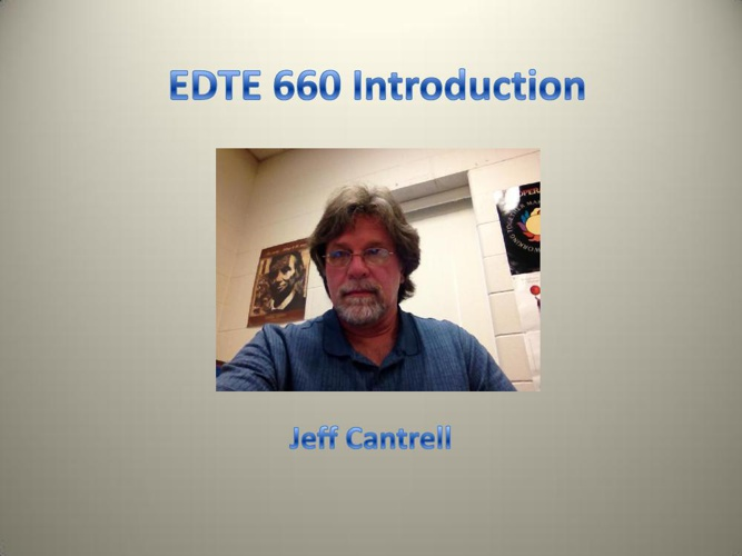 EDTE 660 Introduction