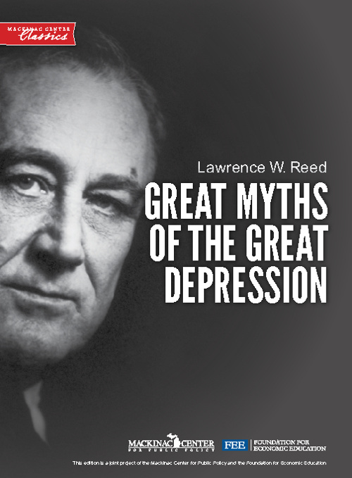 The Great Myths of the Great Depression.