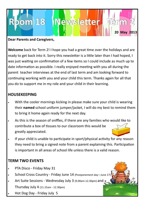 Team 18 Class Newsletter Term 2, 2013