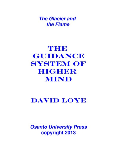 The Guidance System of Higher Mind by David Loye