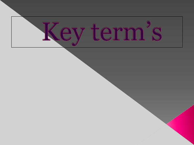 key trems