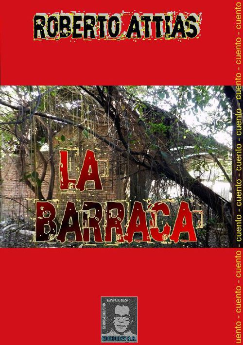 La Barraca (Cuento)