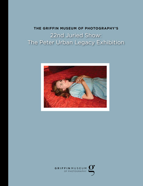 22nd Juried Show Catalog - Griffin Museum Of  Photography