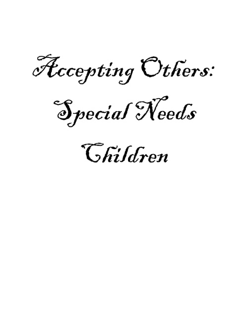 Accepting Others: Special Needs Children