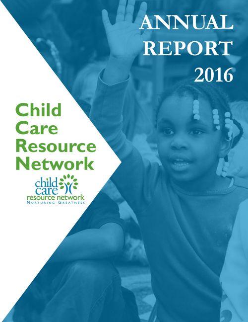 2016 Annual Report - Child Care Resource Network