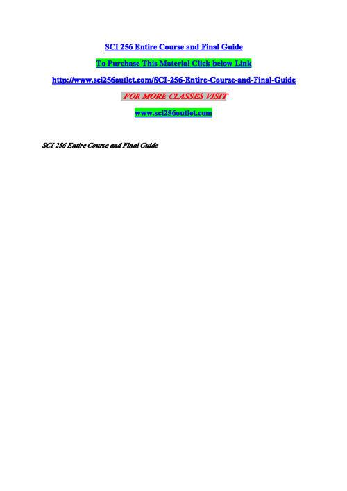 SCI 256 Entire Course (New)