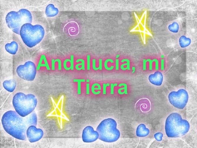 ANDALUCÍA, MI TIERRA.