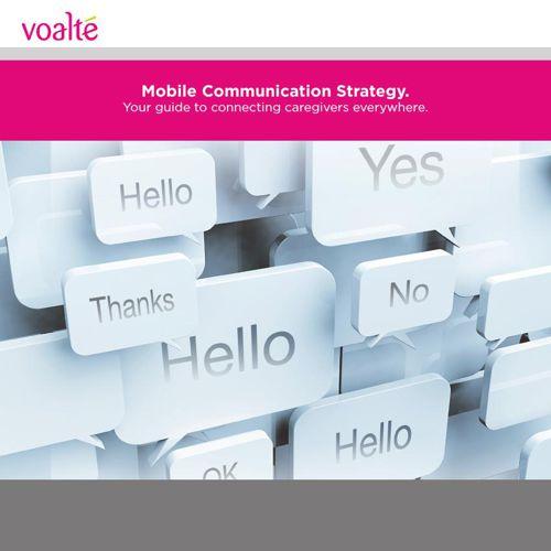 Voalte Mobile Communication Strategy