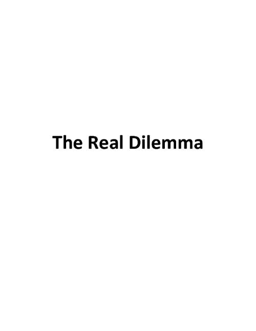 The Real Dilemma