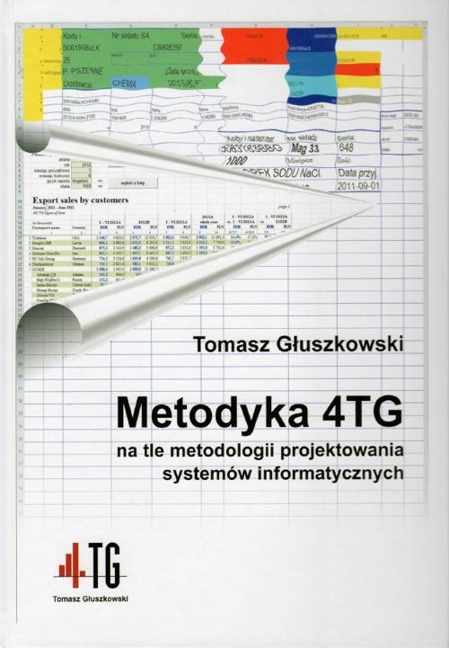 Metodyka 4TG na tle metodologii projektowania systemów informaty