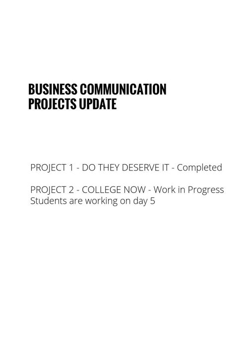 BUSINESS COMMUNICATION PROJECT UPDATE