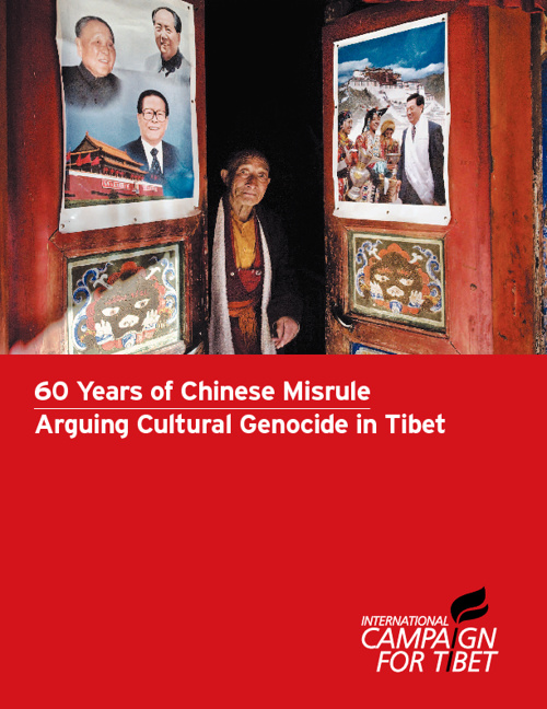 60 Years of Chinese Misrule: Arguing Cultural Genocide in Tibet