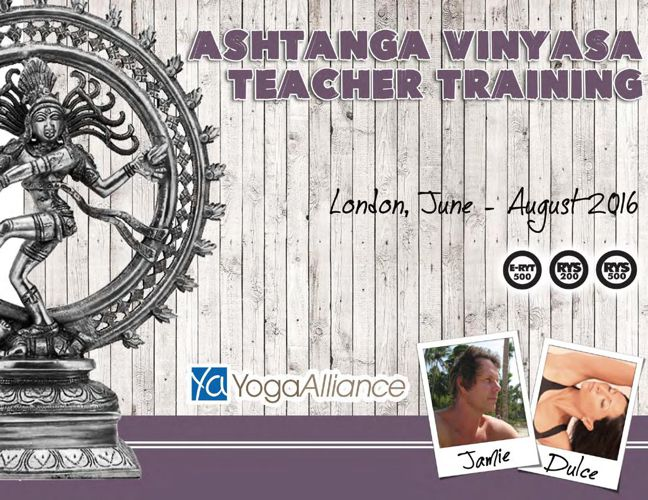 200 Hours Ashtanga Vinyasa TTC, London - Prospectus 2016