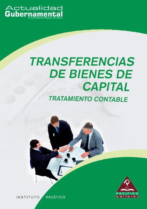 Transferencias de bienes de capital:  Tratamiento contable