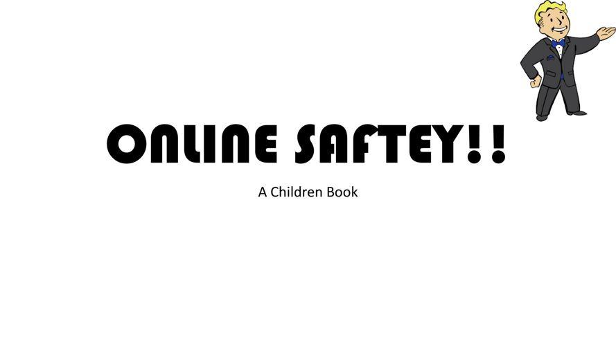 ONLINE SAFTEY!!