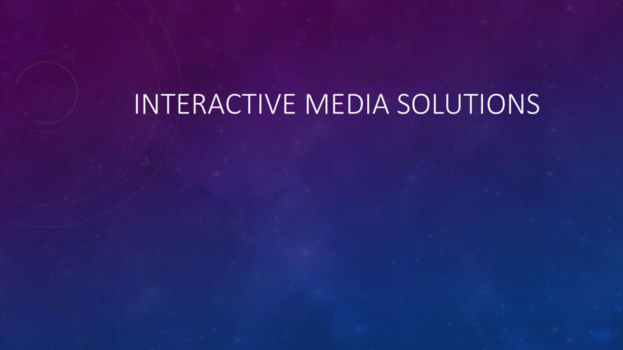 Interactive media solutions