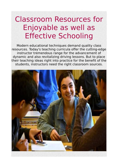 Classroom Resources for Enjoyable as well as Effective Schooling