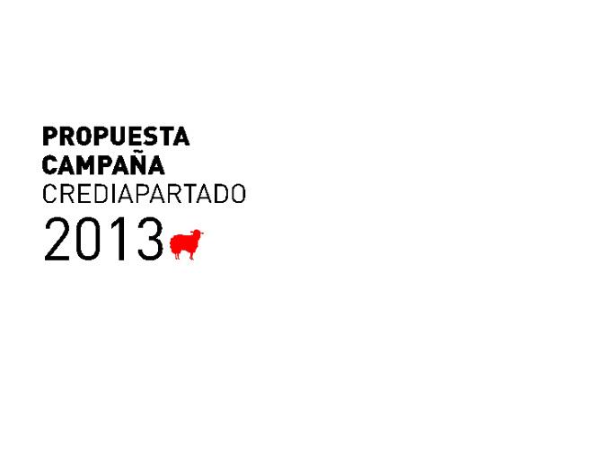 Propuesta Campaña CrediApartado 2013