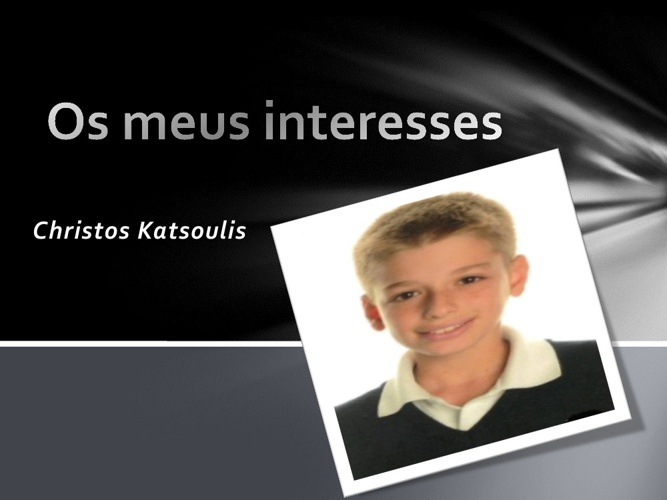 Os meus Interesses - Christos