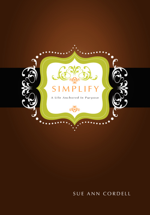 Simplify - A Life Anchored in Purpose
