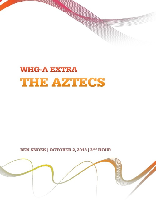WHG-A | The Aztecs