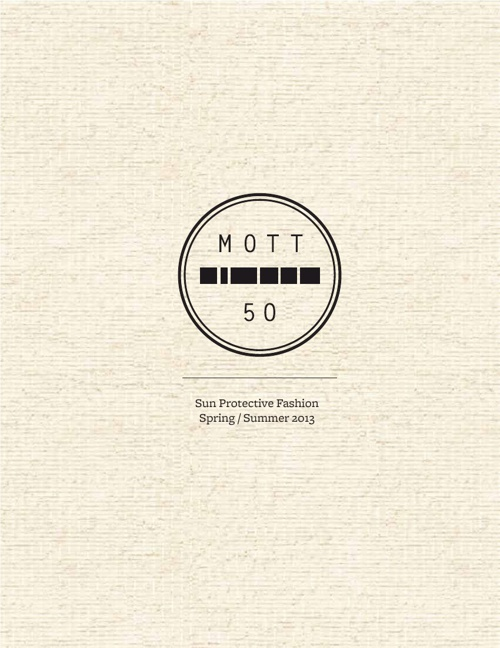 Mott 50 Look Book Spring/Summer '13