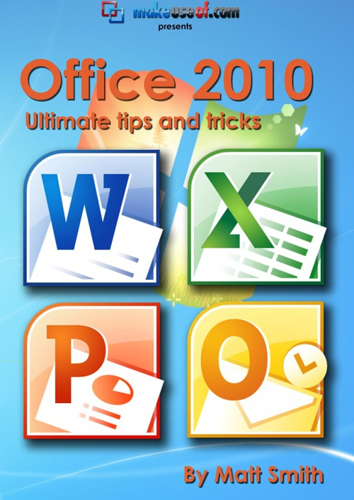 Office 2010 Tips and Tricks