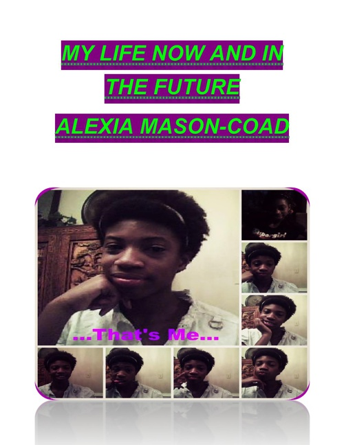 My Life and In the Future