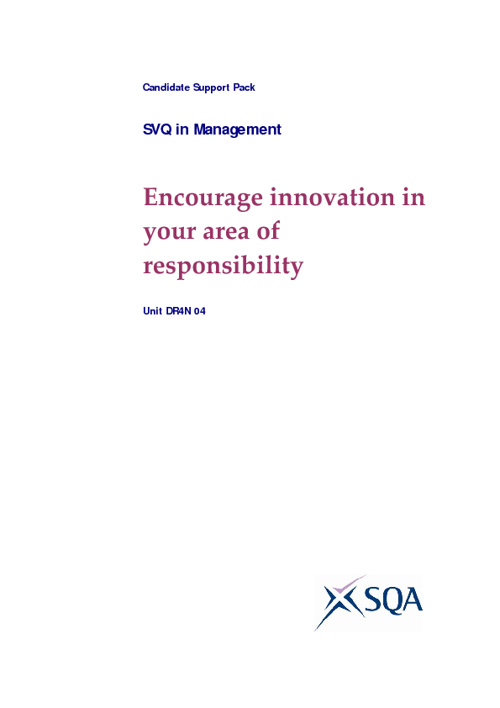 Encourage innovation in your area of responsibility