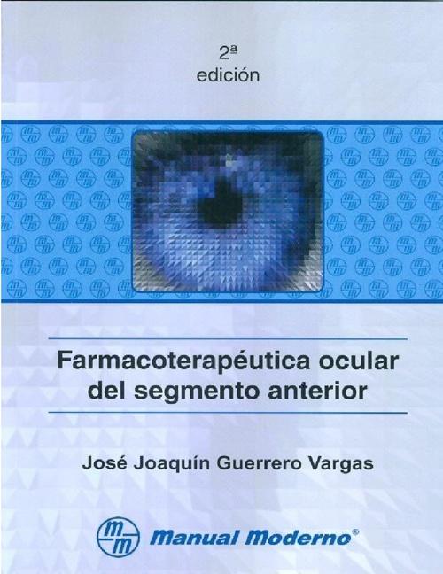 Farmacoterapéutica Ocular del Segmento Anterior 2