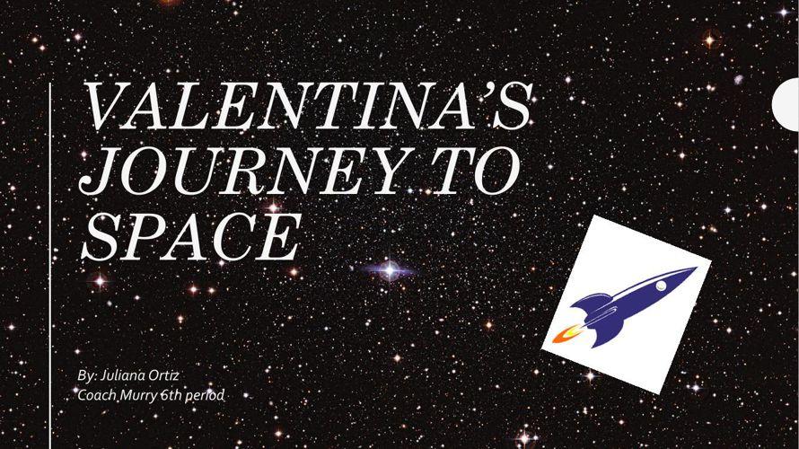 Valentina's Journey to Space