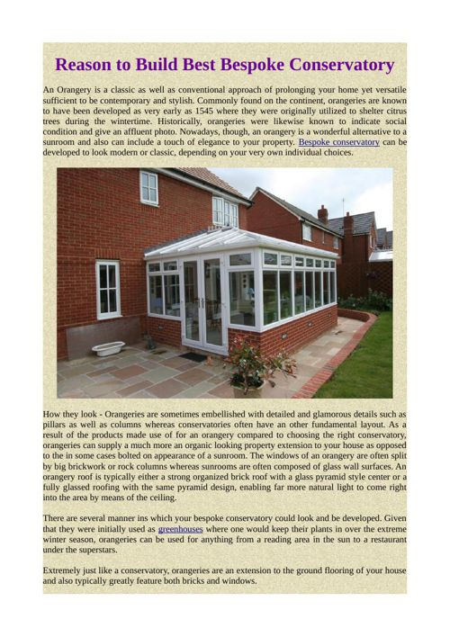 Reason to Build Best Bespoke Conservatory