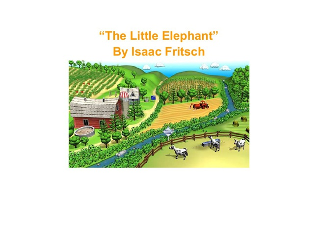 """The Little Elpehant"""