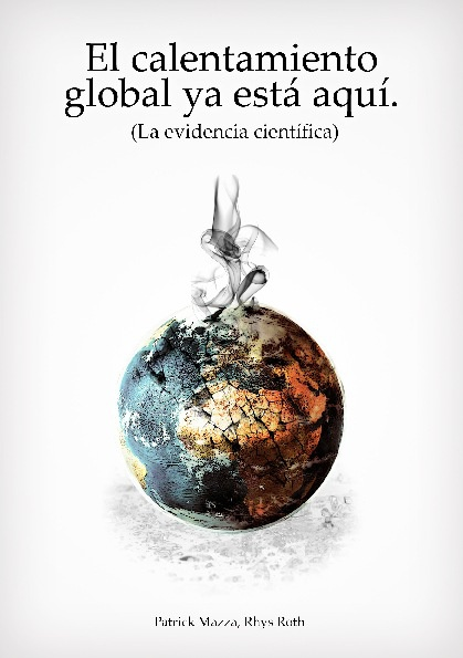 """Libro """"El calentamiento Global ya está aquí"""""""