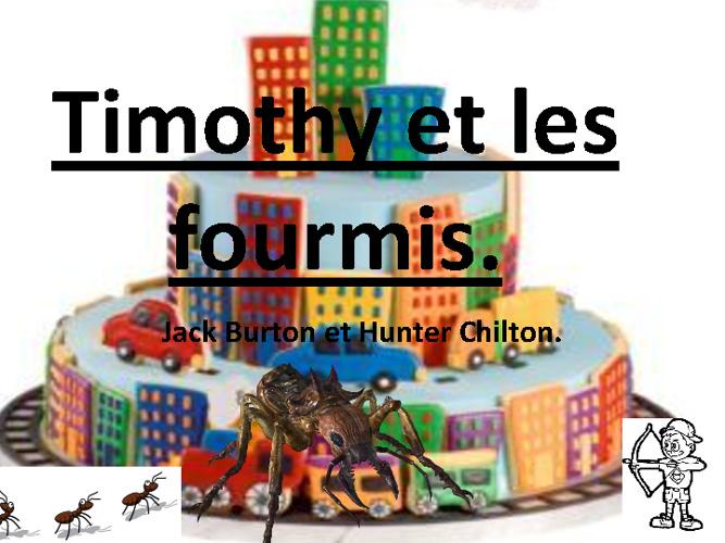 Timothy et la Fourmis