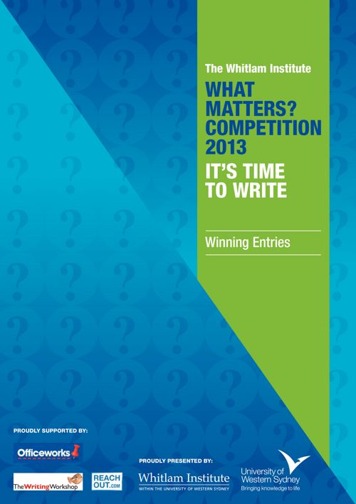 2013 What Matters? Winning Entries