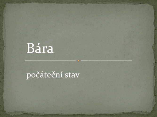Bára  I