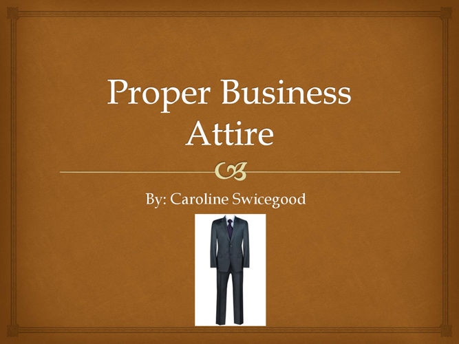 Proper Business Attire