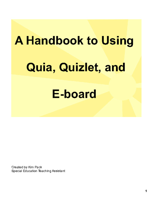 Quia, Quizlet, and eBoard