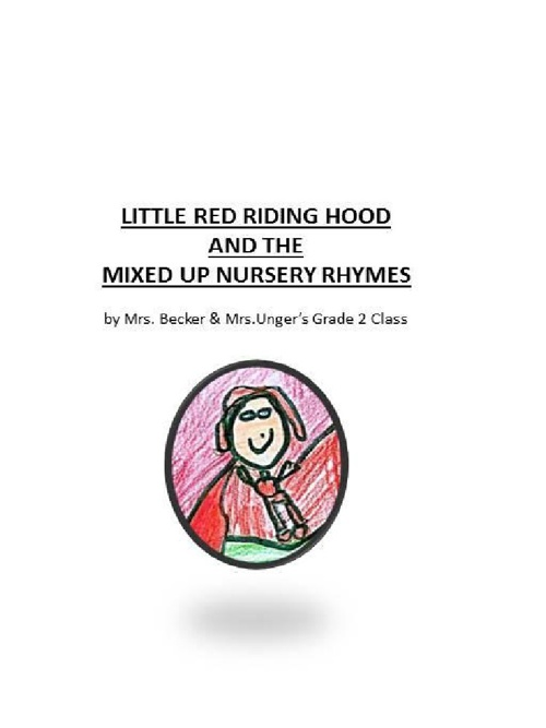 Little Red Riding Hood and the Mixed Up Nursery Rhymes