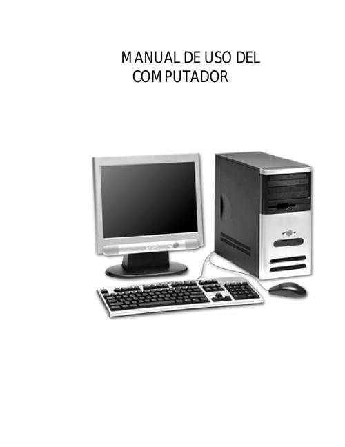 MANUAL DE USO DEL COMPUTADOR'